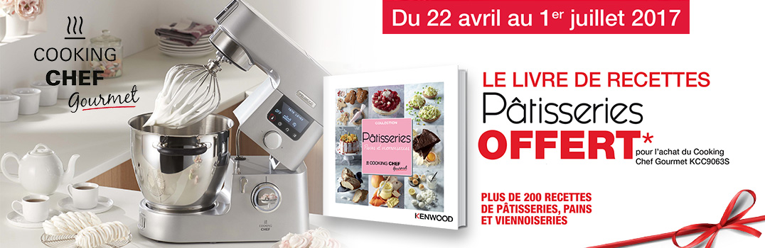 offre livre de recettes p tisseries cooking chef de kenwood. Black Bedroom Furniture Sets. Home Design Ideas